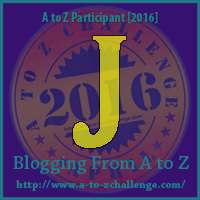 Me in the Middle of #atozchallenge ~ Letter J