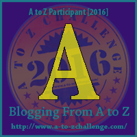 Me in the Middle of #AtoZChallenge ~ Letter A