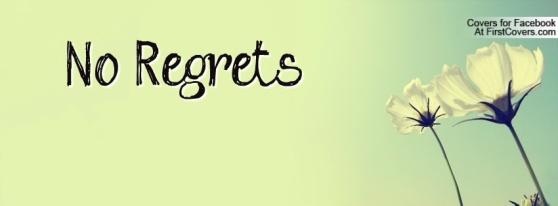 No Regrets #2